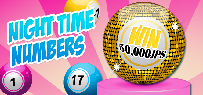 Night Time Numbers – Win a share of 50,000jps!